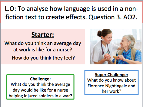 AQA Language Paper 2 Non-Fiction. Nursing topic. 2 x lessons teaching questions 1,2 and 3.