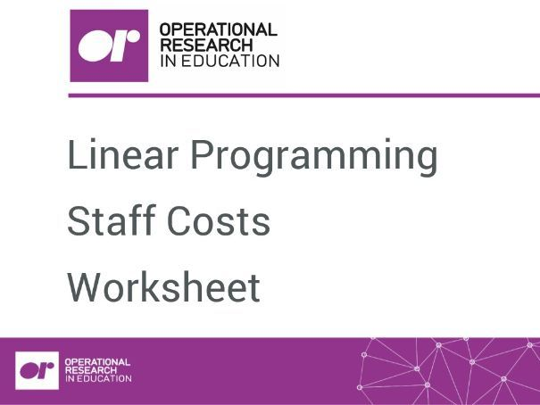 Worksheet 1: Linear Programming: Staff Costs