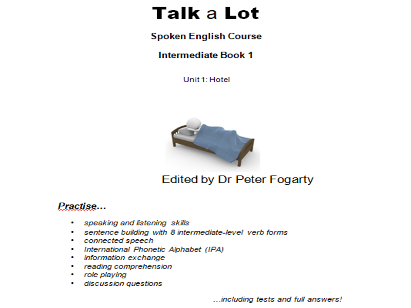 Talk a Lot  Spoken English Course  Intermediate Book 1 Unit 1: Hotel