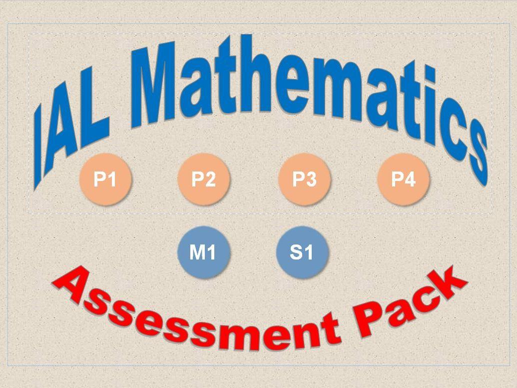 IAL Mathematics Assessment Pack Bundle
