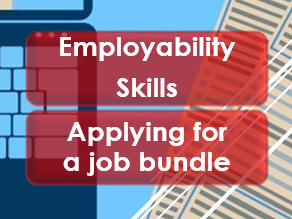 Employability/Work Skills: CVs; Application Forms and Interviews