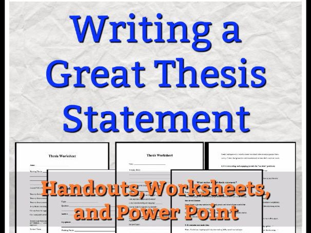 Thesis Statements -Writing a Great Thesis