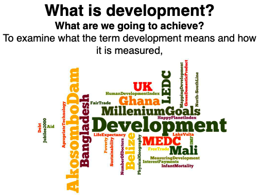 IGCSE Geography - Introduction to Development