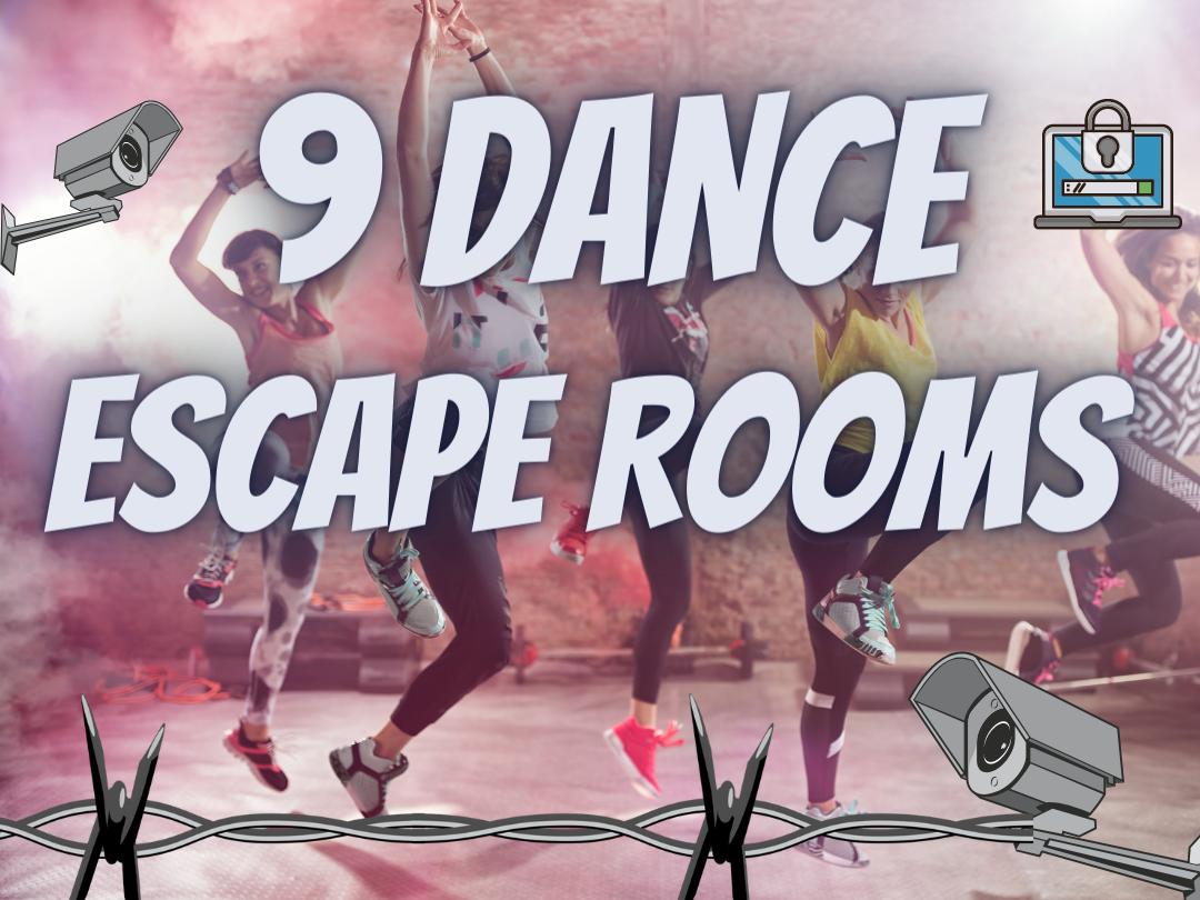 Dance Escape Rooms End of Term