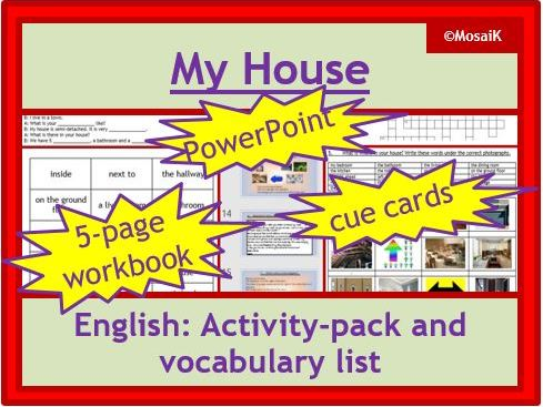 ESL EAL English - My House: 5-page wkbk, 15-slides PPP, cue cards, word list