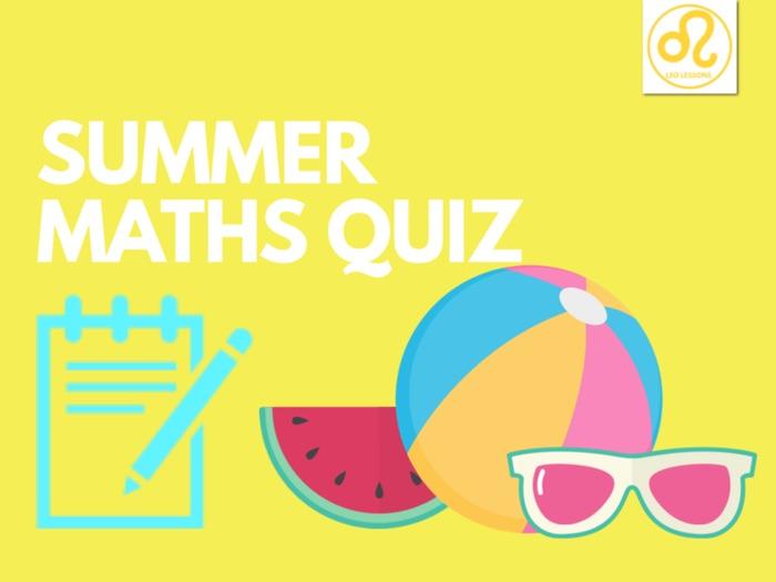 Summer Maths Quiz