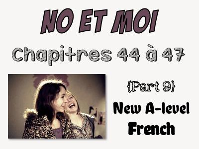 NO et MOI {Part 9} - Etude des chapitres 44 à 47 (EDITABLE version)