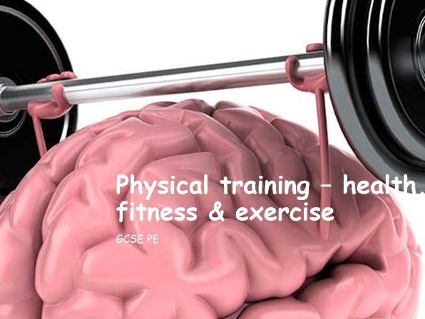 Physical training - health, fitness and exercise