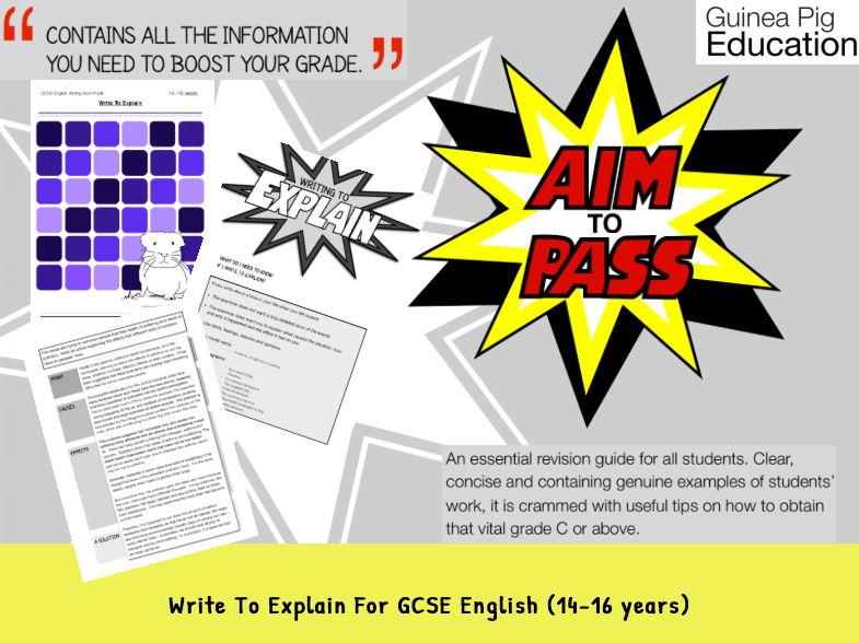 Write To Explain (GCSE English Writing Work Pack) (14-16 years)