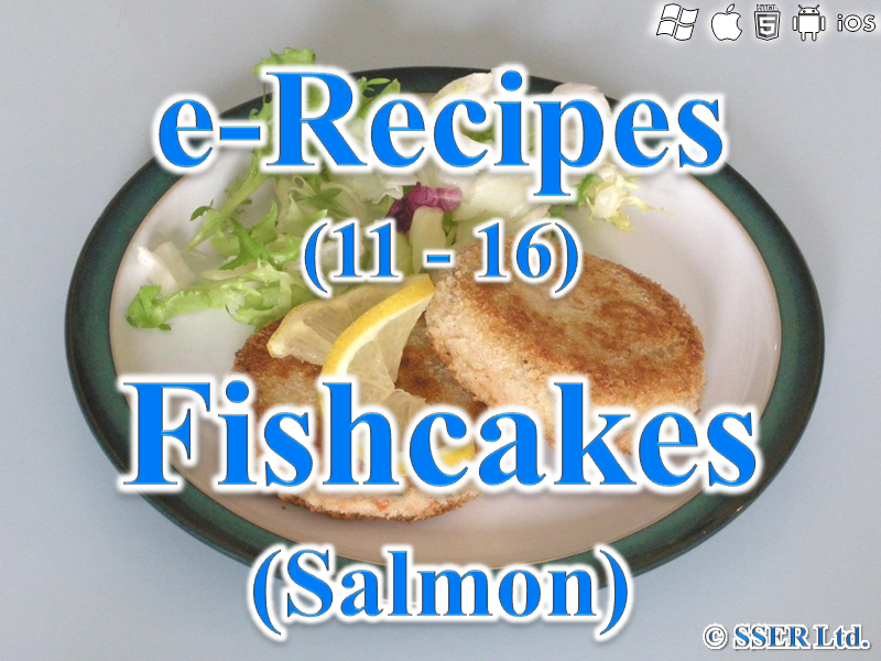21.   Salmon Fishcakes (e-Recipe)
