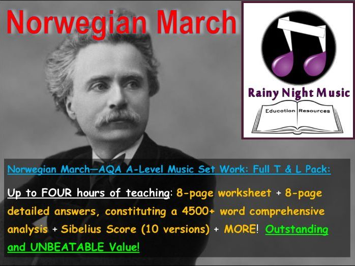 AQA A-LEVEL MUSIC - Sibelius Scores + Teaching & Learning Work Pack for GRIEG - NORWEGIAN  MARCH