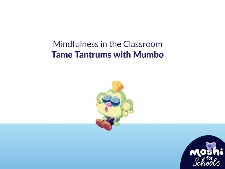 Tame Tantrums with Mumbo - Lesson Plan and Overview