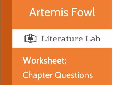 Literature Lab:  Artemis Fowl - Chapter Questions Worksheet