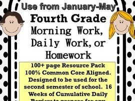 4th Grade Morning Work Spiral Review:  Reading, ELA, and Math 2nd Semester- Jan-May:  120+ Pages