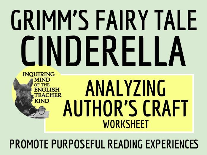 """Analyzing Author's Craft - """"Cinderella"""" by the Brothers Grimm"""