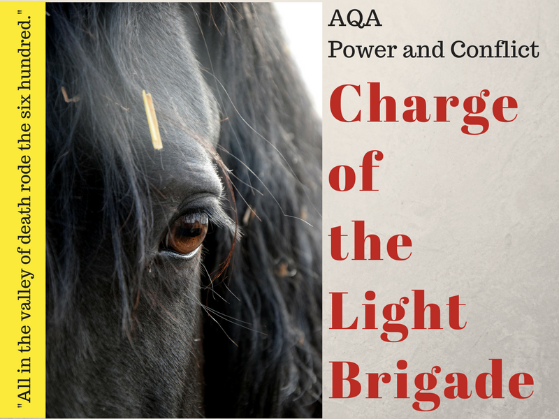 Charge of the Light Brigade - Power and Conflict - War Poems Unit - Lessons 2, 3, 4