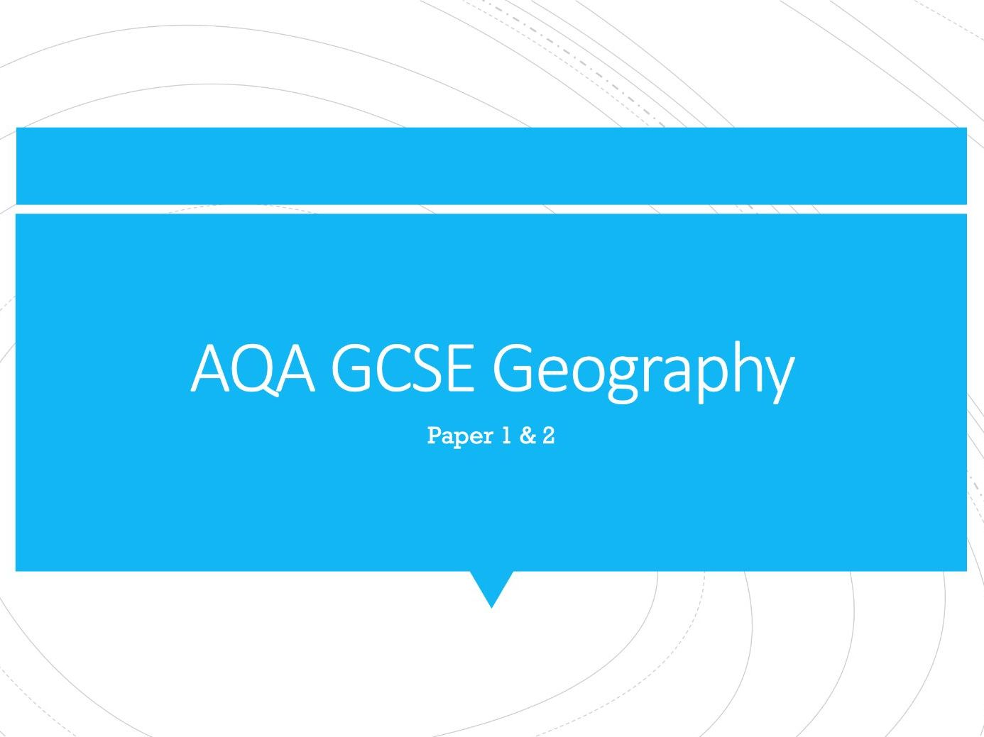 Geography AQA GCSE PowerPoints - Paper 1 & 2