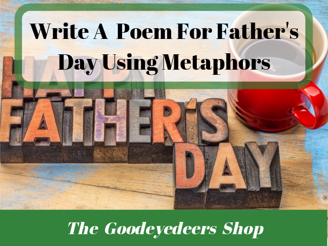 Father's Day Poetry Ideas- Using Metaphors