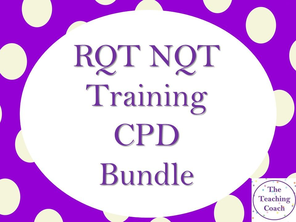 NQT RQT New Teacher: CPD Training Bundle