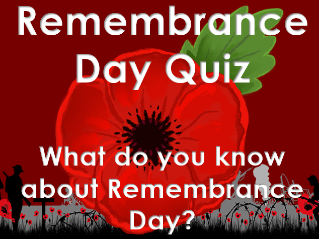 Remembrance Day 2017: Quiz - What do you know about Remembrance Day?