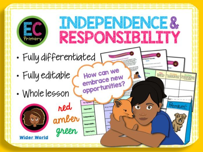 Independence + Responsibility PSHE