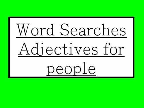 Adjectives for people wordsearches