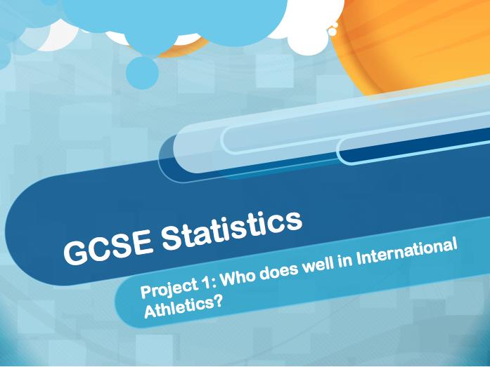 GCSE Statistics Data Collection Athletics Project (Part 3)