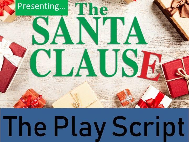 The Santa Clause - Play Script (Christmas Play)