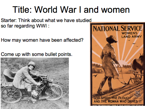 Year 9 WWI Lesson 8  - Women during WW1