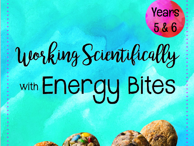 Working Scientifically with Energy Bites for Years 5 & 6
