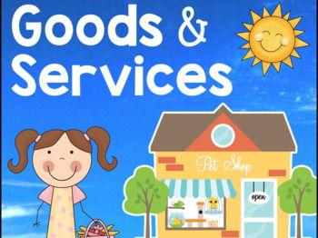 Primary Economics: Goods and Services