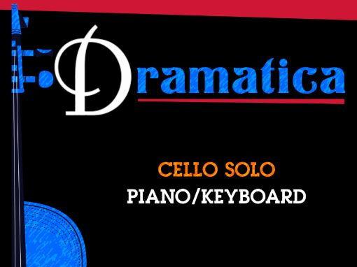 Dramatica (Cello Solo & Piano)