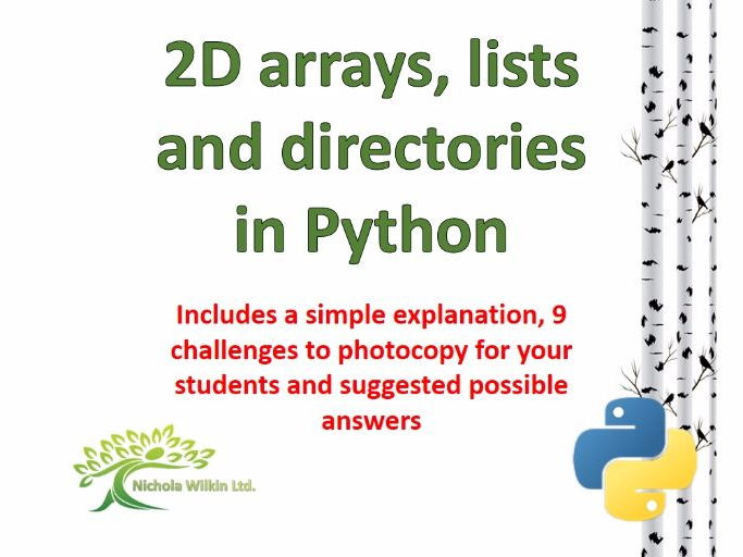 Two-Dimensional Arrays, Lists and Directories in Python