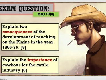 Lesson 13 Edexcel 1-9 GCSE HISTORY The American West - The changing role of the cowboy.