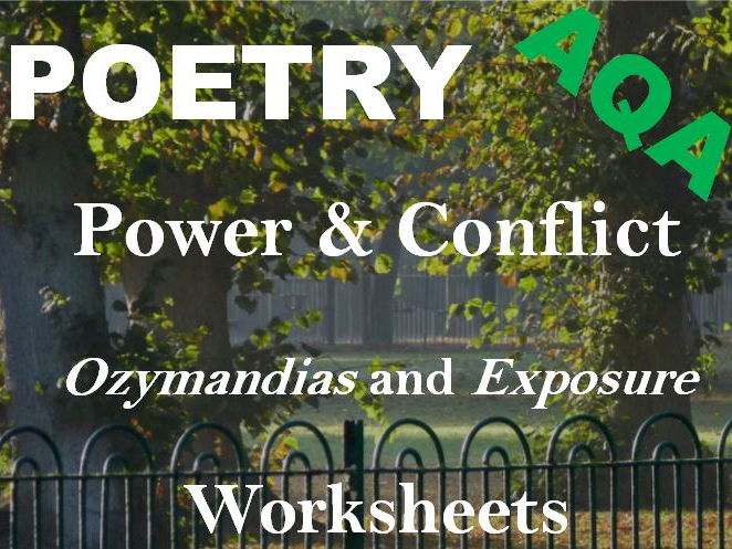 AQA Power and Conflict Poetry - Comparing 'Ozymandias' and 'Exposure' - Worksheets