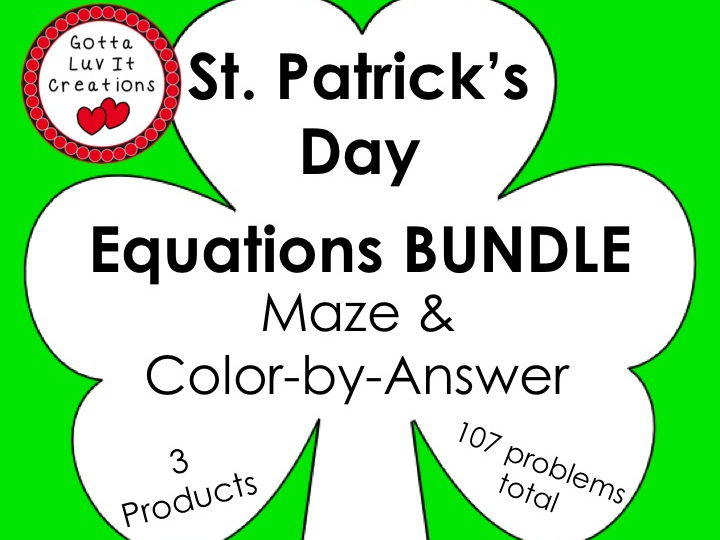 Solving Equations  St. Patrick's Day Math Equations Maze & Color by Number Super Bundle