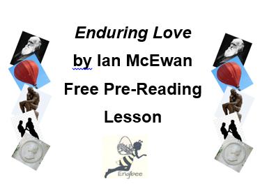 'Enduring Love' by Ian McEwan: Pre-reading Lesson