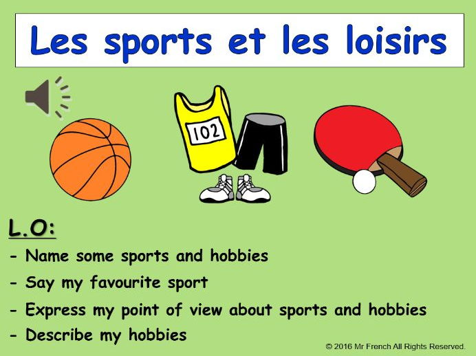 Les sports et loisirs (French Sports and hobbies) 4 lessons! Y4    3rd Grade