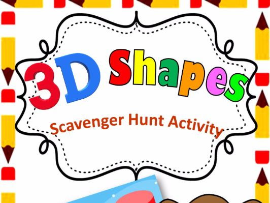 3D shapes Scavenger Hunt