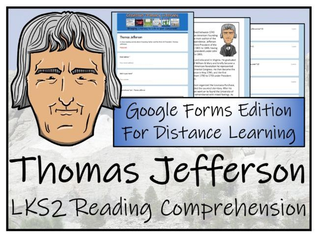 LKS2 Thomas Jefferson Reading Comprehension & Distance Learning Activity