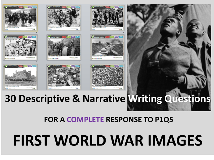 30 GCSE English Paper 1 Q5 Descriptive & Narrative Writing Questions with First World War Pictures