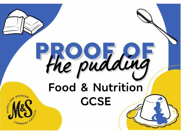 M&S Proof of the Pudding Lesson 1 - GCSE Food and Nutrition