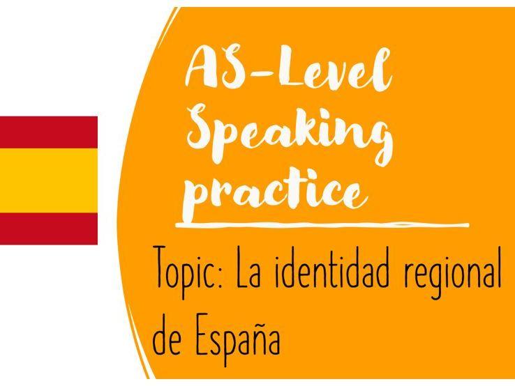 As Speaking Conversational La identidad regional de España