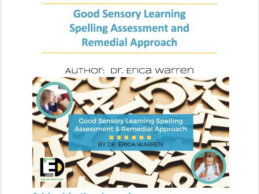 The Good Sensory Learning Spelling Assessment and Remedial Approach