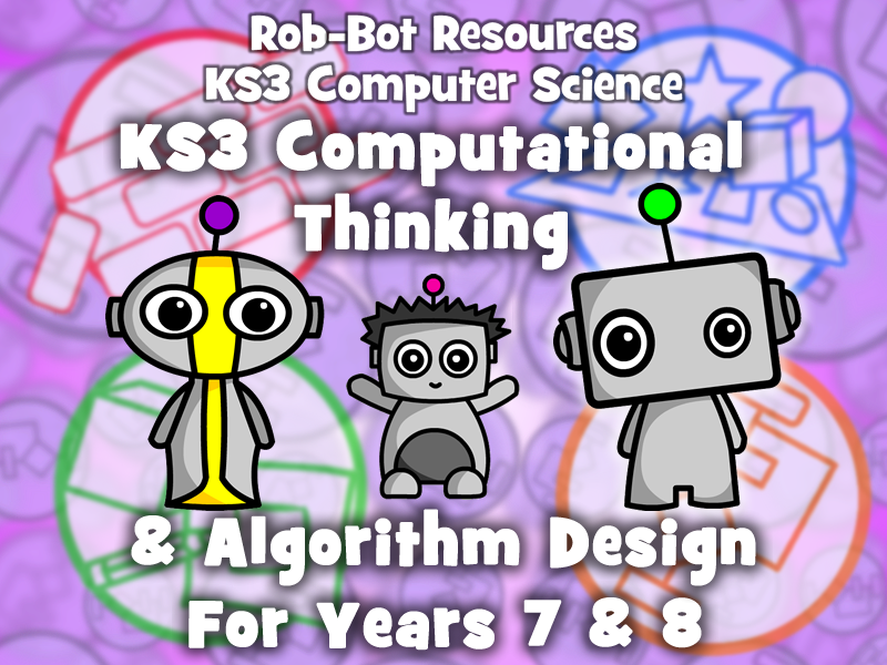 KS3 Computer Science:  Computational Thinking & Algorithm Design