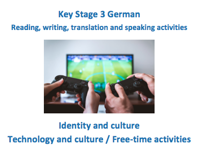 German Key Stage 3 - Technology and Free time activities - New GCSE-style questions