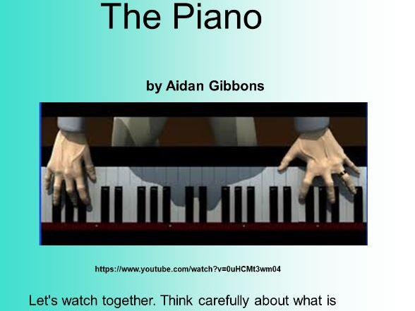 The Piano - complete literacy unit plus all resources and planning  (animation by Aidan Gibbons)