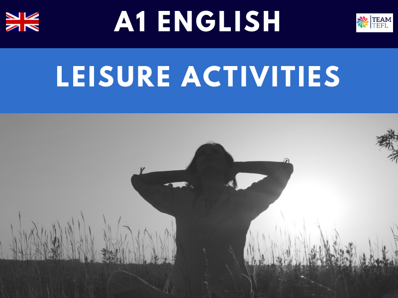 Leisure Activities A1 Lesson Plan | Distance Learning | Google Apps