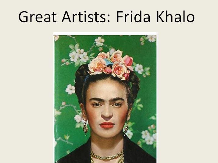 Great Artists: Frida Kahlo Self Portraits