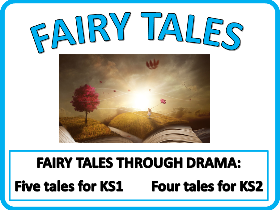 FAIRY TALES THROUGH DRAMA